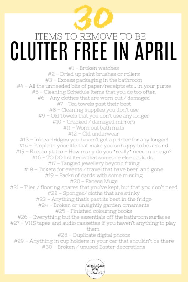 30 Items to Remove In April To Help Your Home Be Clutter Free