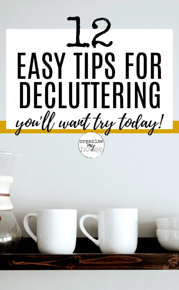 Easy Decluttering Tips - with plain background and white mugs on a wooden shelf