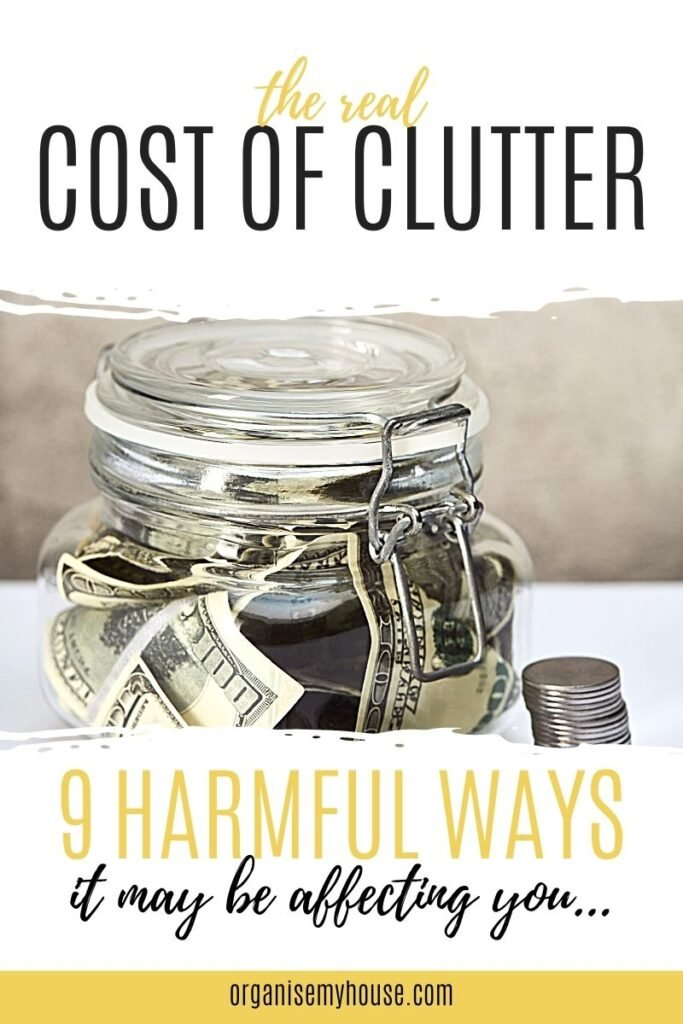 What is the real cost of clutter - 9 harmful ways it may be affecting you