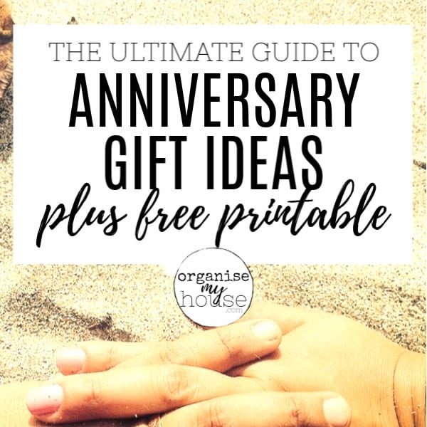 Ultimate Guide to Anniversary Gift Ideas - including a FREE printable!