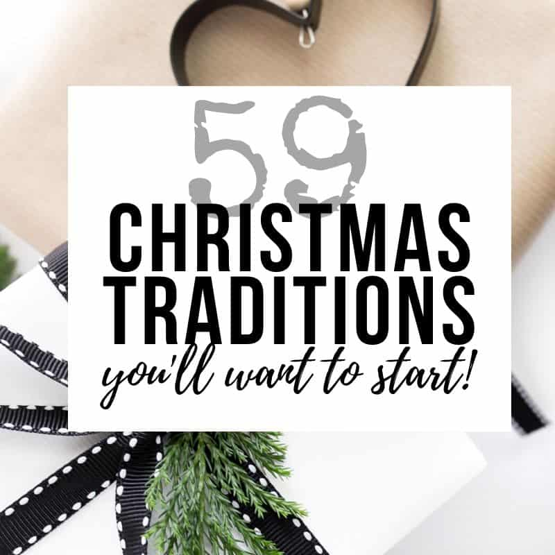 59 Christmas Traditions that every family should try this year!