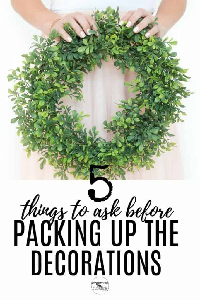 5 Crucial Things To Ask Before You Pack Up Your Christmas Decorations This Year