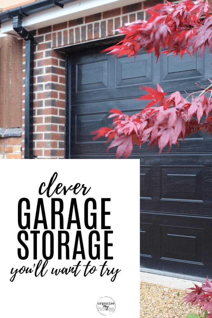Black garage door with red leaves in front - with title wording overlaid 'clever garage storage ideas you'll want to try'