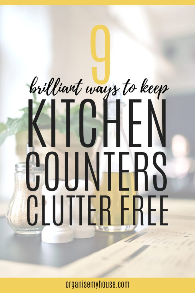 9 Brilliant Ways to keep Kitchen Counters Clutter Free