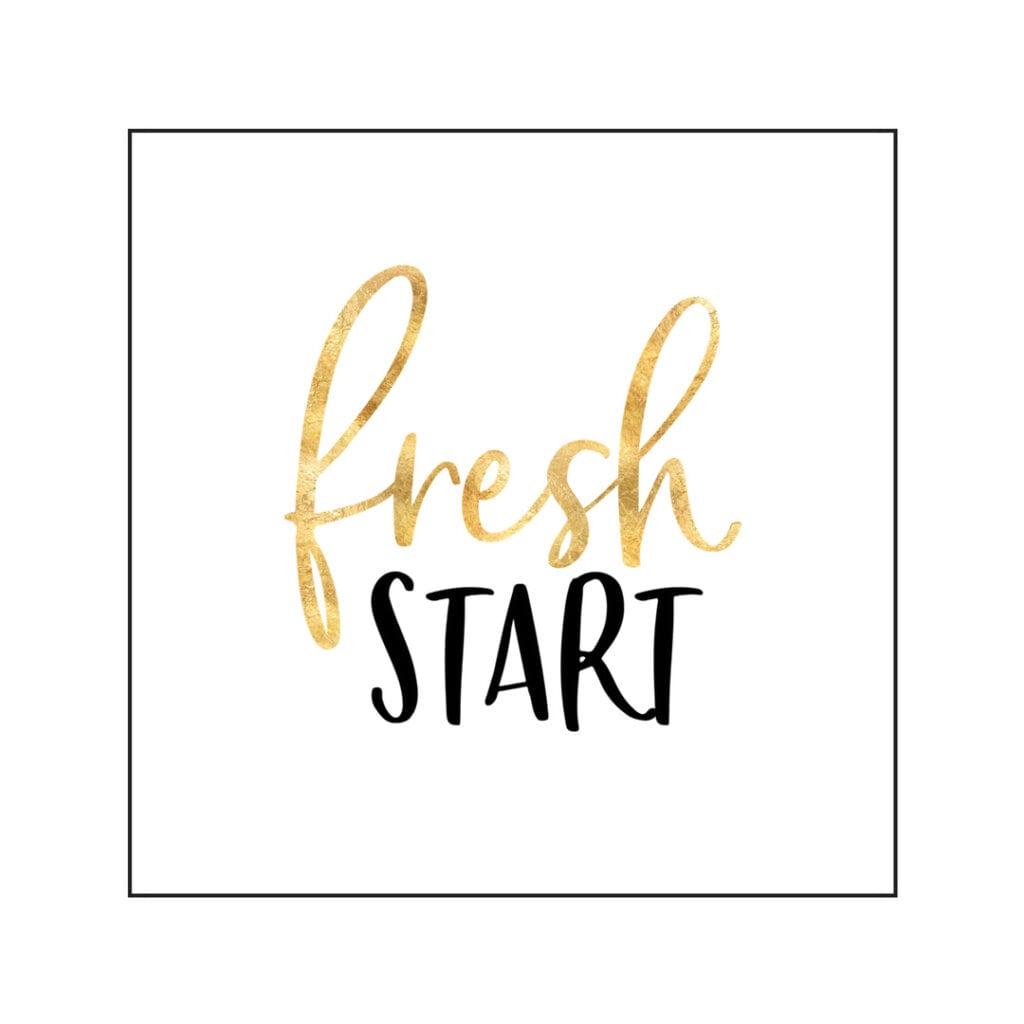 Quote - Fresh Start
