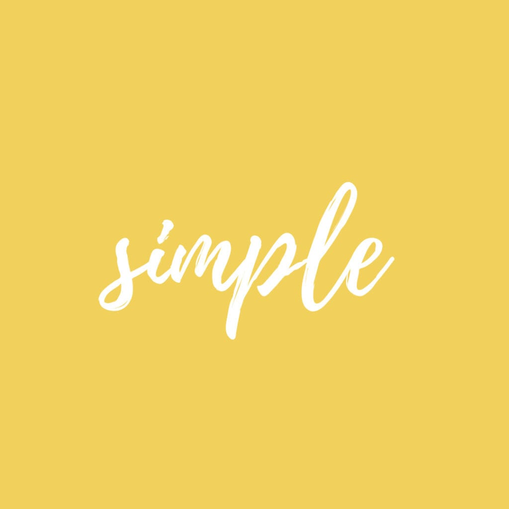 Simple - yellow and white word quote