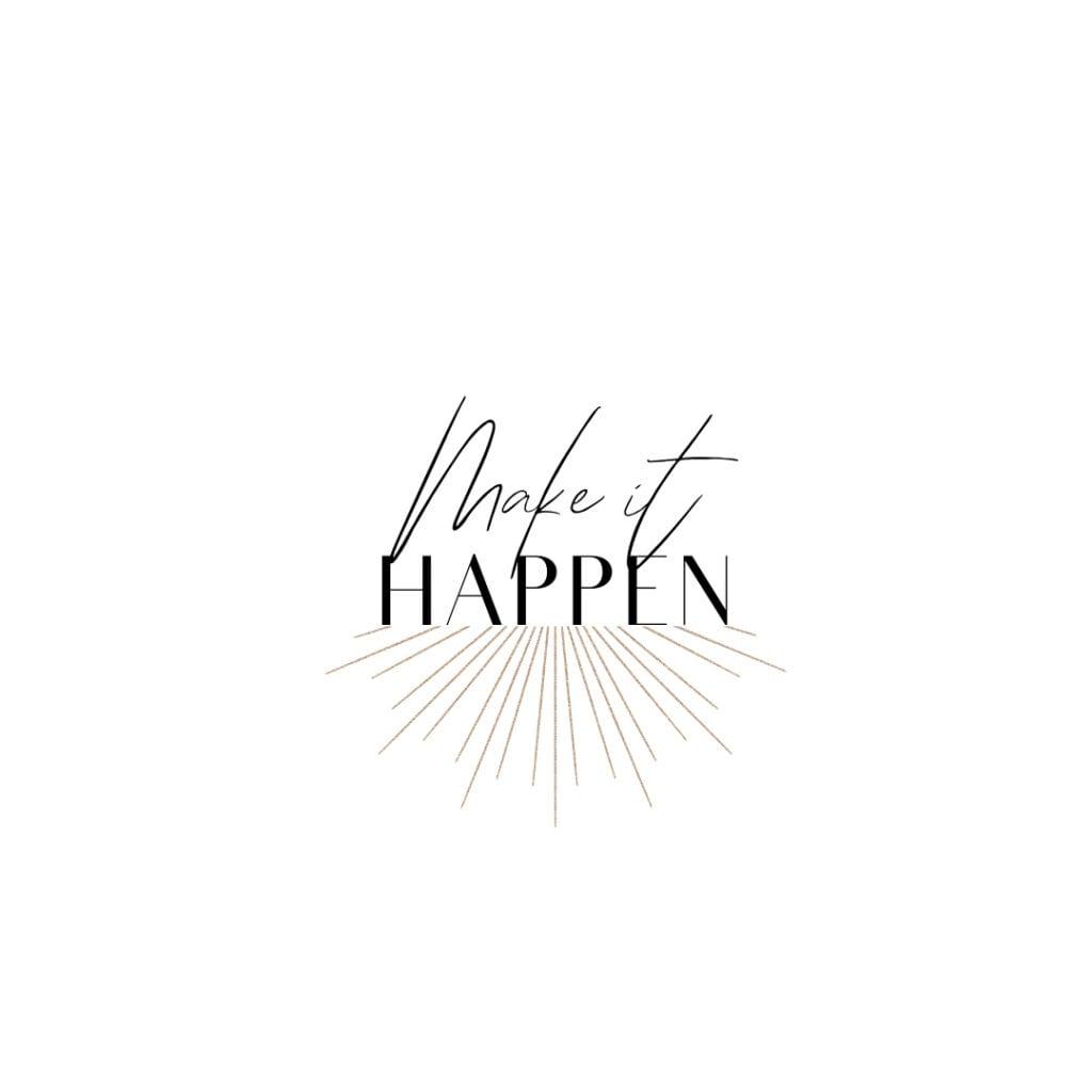 Quote - Make it happen