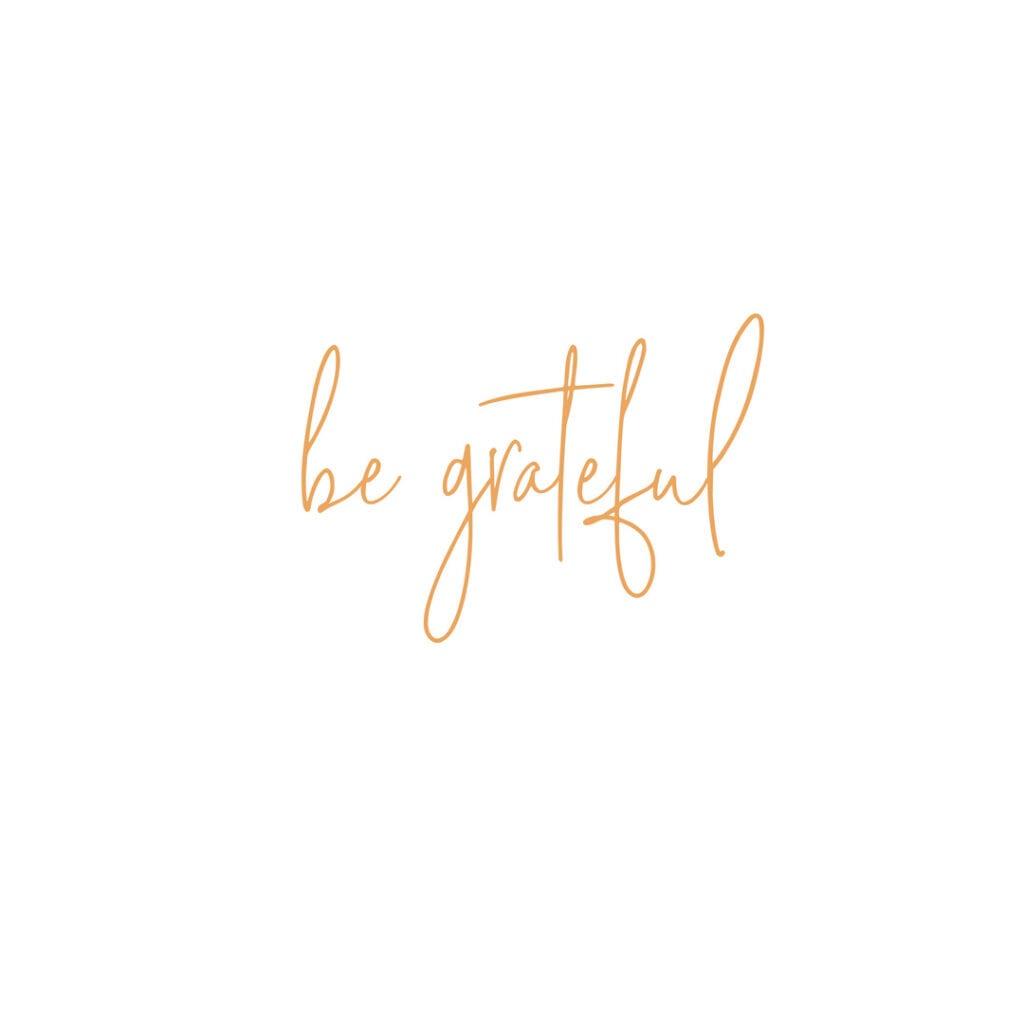 Quote - Be Grateful