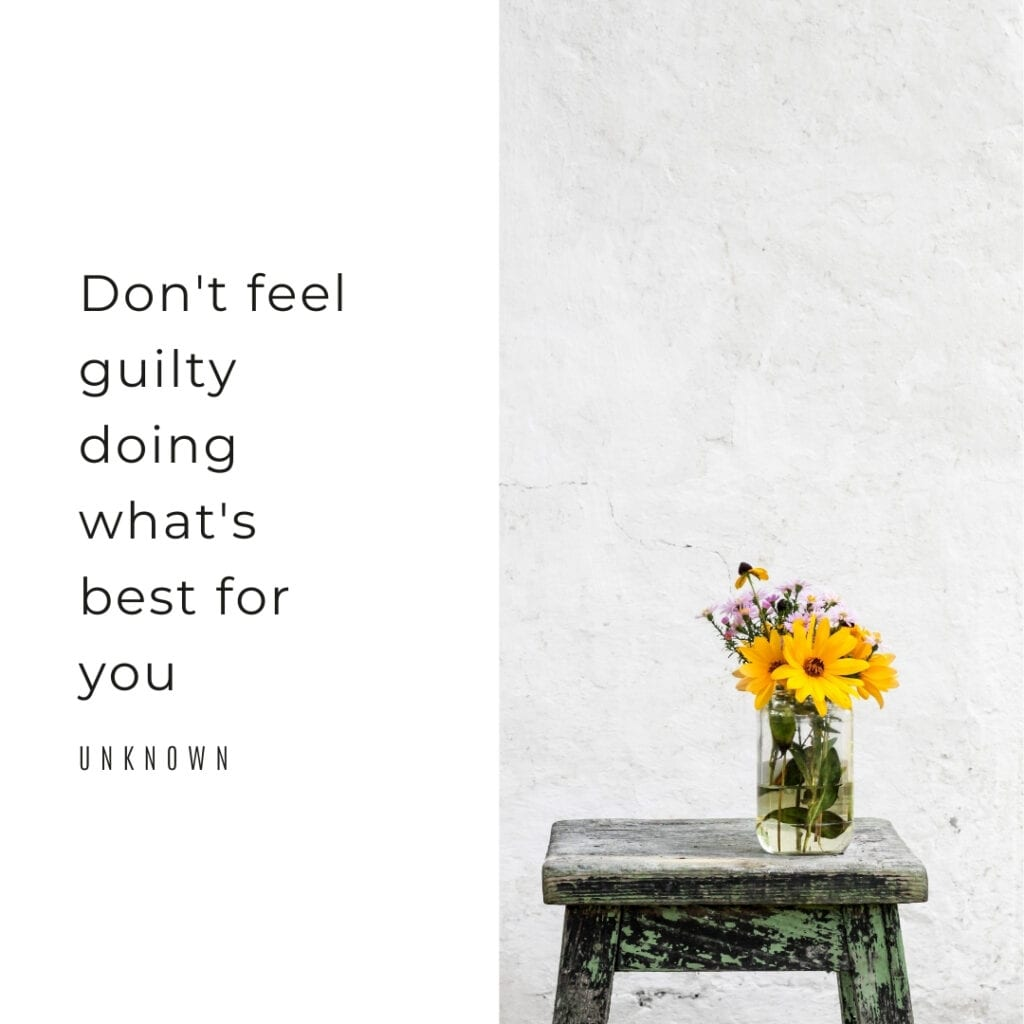 Life Quote - Don't feel guilty