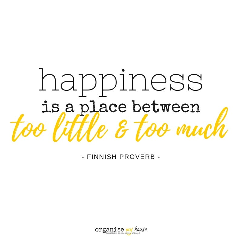Happiness is a place between too little and too much