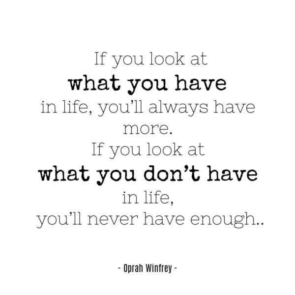 Simple Life Quote - look at what you have