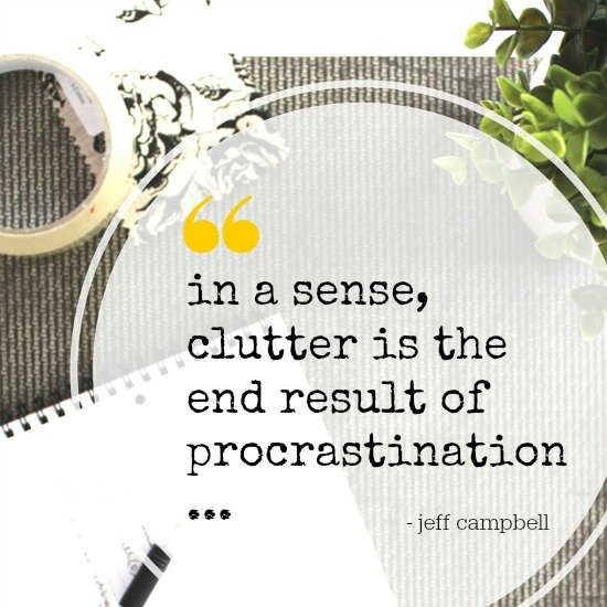 Clutter Quote - In a sense, clutter is...