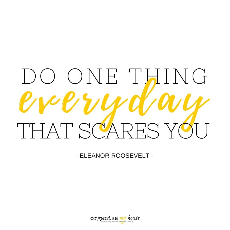 Quote - do one thing every day that scares you