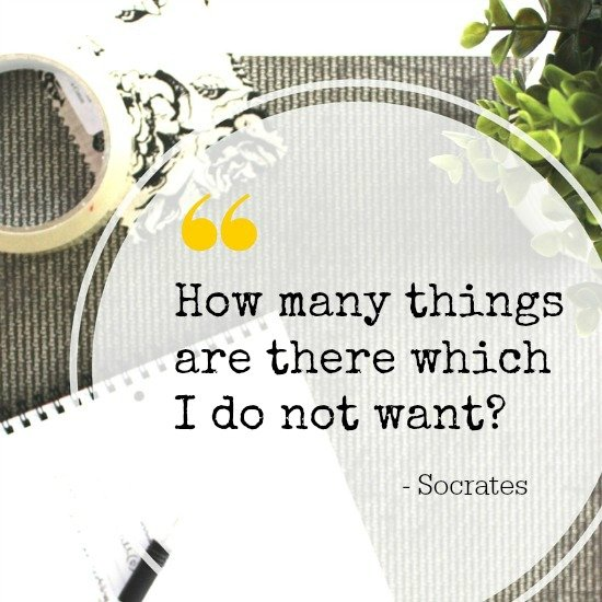 Clutter quote - how many things are there which I do not want