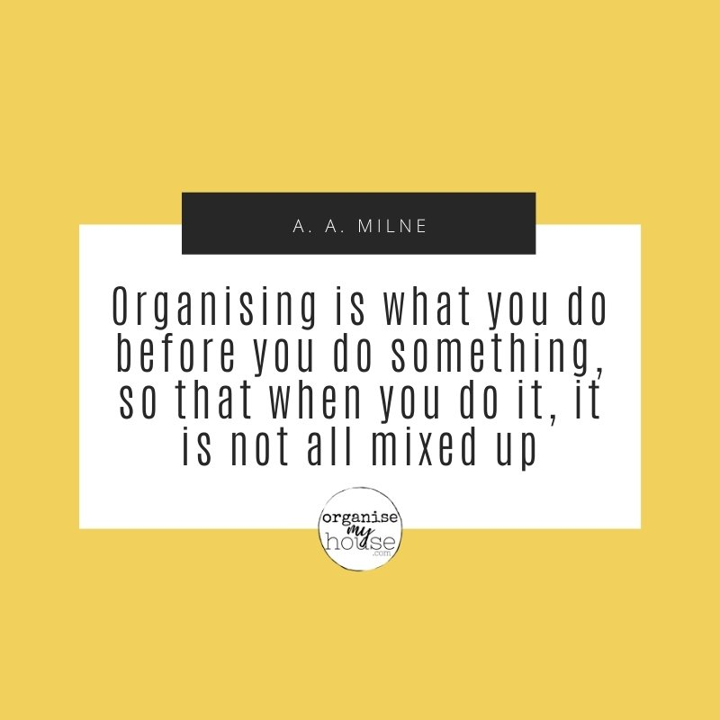 Organising Quote - organizing is what you do...