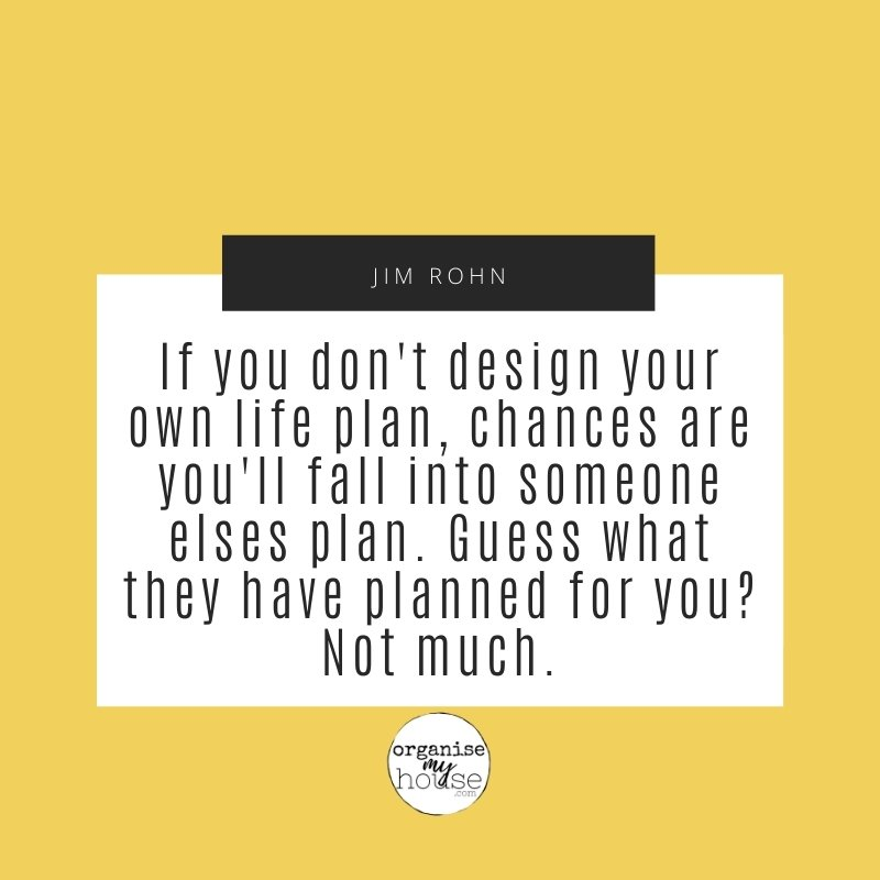 Quote - if you don't design your life plan