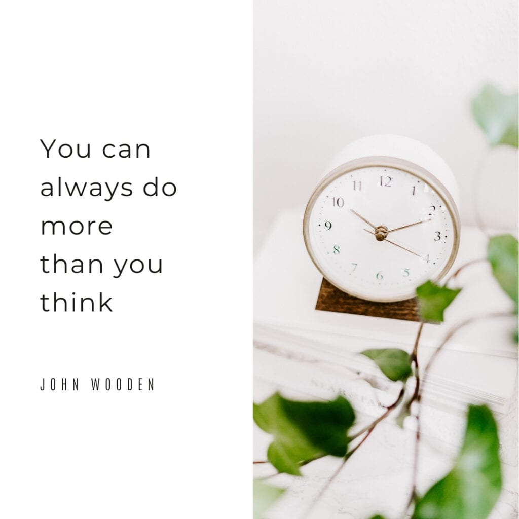 Quote - you can always do more than you think