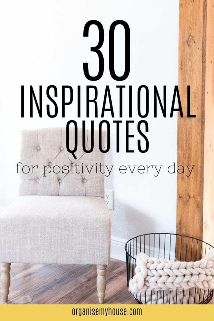 Over 30 inspirational quotes for life, home and everything!