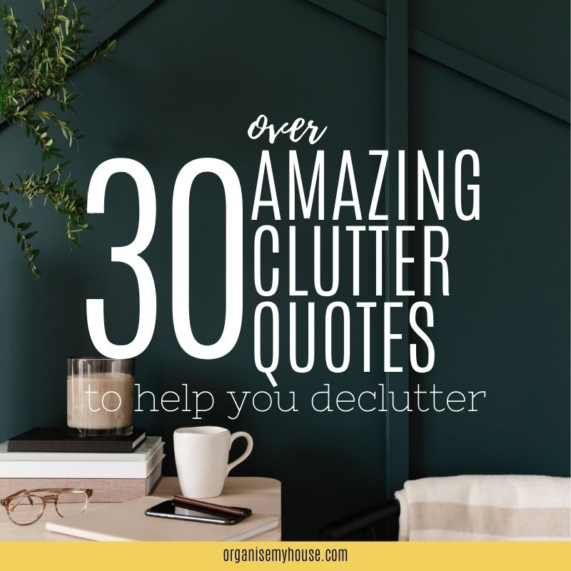 Clutter Quotes You're going to love