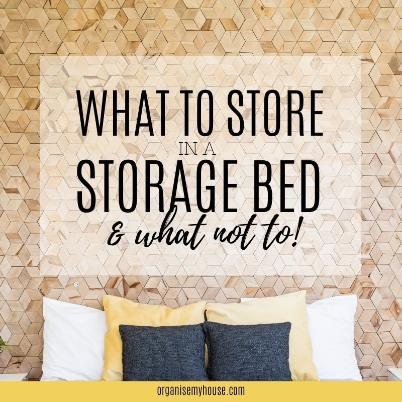Great ideas for things to store in a storage bed (and what NOT to!)
