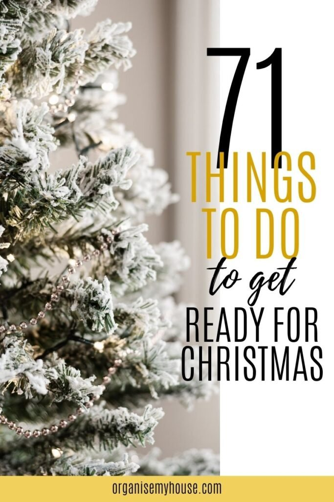 71 Things To Do To Get Ready For Christmas This Year